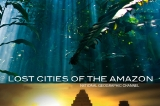 lost-cities-of-the-amazon-1