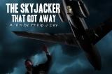 the-skyjacker-that-got-away-1