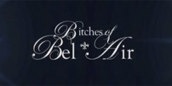 bitches-of-bel-air